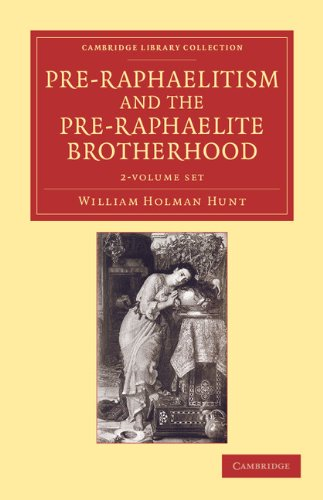 pre-raphaelitism-and-the-pre-raphaelite-brotherhood-2-volume-set-cambridge-library-collection-art-and-architecture