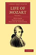 Life of Mozart by Otto Jahn