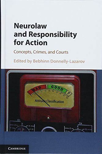 neurolaw-and-responsibility-for-action-concepts-crimes-and-courts