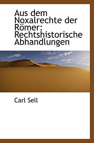 aus-dem-noxalrechte-der-rmer-rechtshistorische-abhandlungen