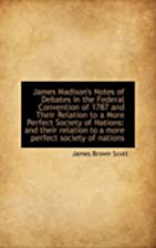 James Madison's Notes of Debates in the…