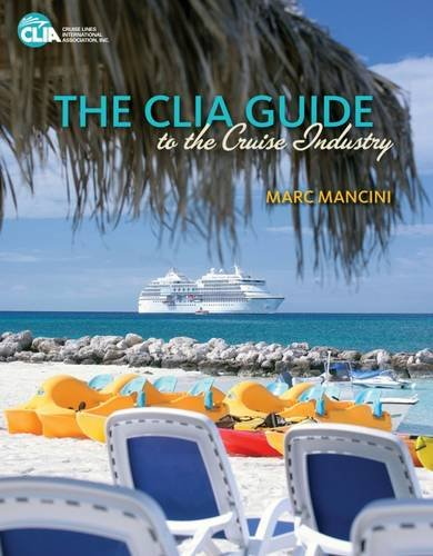 the-clia-guide-to-the-cruise-industry