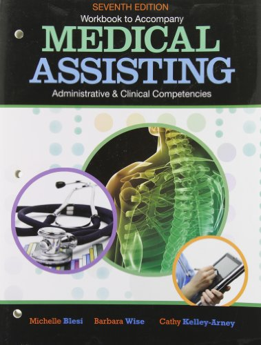 workbook-for-blesi-wise-kelly-arneys-medical-assisting-adminitrative-and-clinical-competencies-7th