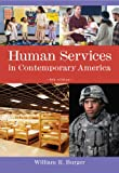 Burger, William R.: Bundle: Human Services in Contemporary America, 8th + WebTutor(TM) ToolBox for Blackboard Printed Access Card