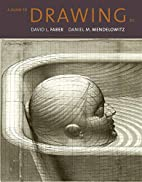 A Guide to Drawing by David L. Faber