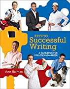 Keys to Successful Writing: A Handbook for…