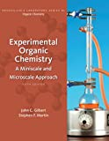 Gilbert, John C.: Bundle: Experimental Organic Chemistry: A Miniscale and Microscale Approach, 5th + Premium Web Site Printed Access Card