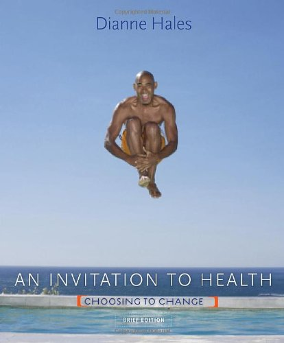 an-invitation-to-health-choosing-to-change-brief-edition-with-personal-wellness-guide-available-titles-diet-analysis-plus