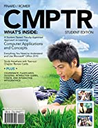 CMPTR, Student Edition by Katherine T.…