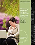 Discovering Computers Complete by Misty E…