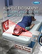 Adaptive Radiography with Trauma, Image…