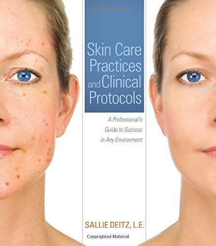 skin-care-practices-and-clinical-protocols-a-professionals-guide-to-success-in-any-environment