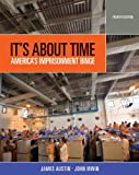 Austin, James: Bundle: It's About Time: America's Imprisonment Binge, 4th + Careers in Criminal Justice Printed Access Card