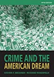 Messner, Steven F.: Bundle: Crime and the American Dream, 4th + Careers in Criminal Justice Printed Access Card