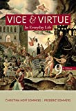 Hoff Sommers, Christina: Vice and Virtue in Everyday Life