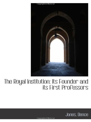 the-royal-institution-its-founder-and-its-first-professors