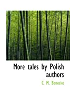 More Tales by Polish Authors by C. M.…