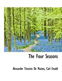 De Mattos, Alexander Teixeira: The Four Seasons