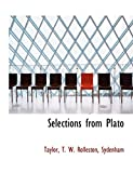 Rolleston, T. W.: Selections from Plato