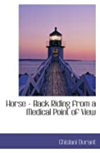 Horse - Back Riding from a Medical Point of…