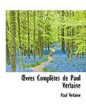 Verlaine, Paul: OEvres Complètes de Paul Verlaine