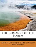 Leonowens, Anna H: The Romance of the Harem