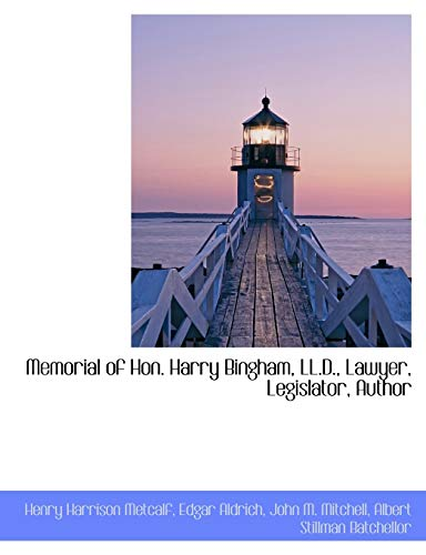 memorial-of-hon-harry-bingham-lld-lawyer-legislator-author