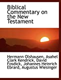 Olshausen, Hermann: Biblical Commentary on the New Testament