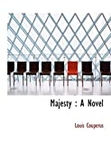 Couperus, Louis: Majesty: A Novel