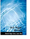 Garis, Howard Roger: Uncle Wiggily's Adventures