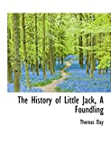 Day, Thomas: The History of Little Jack, A Foundling