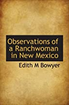 Observations of a Ranchwoman in New Mexico…