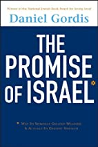 The Promise of Israel: Why Its Seemingly…