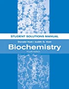 Biochemistry, Student Solutions Manual by…