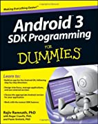 Android 3 SDK Programming For Dummies (For…