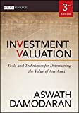 Damodaran, Aswath: Investment Valuation: Tools and Techniques for Determining the Value of Any Asset (Wiley Finance)