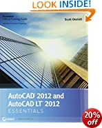 AutoCAD 2012 and AutoCAD LT 2012 Essentials: Essentials : Autodesk Official Training Guide (Autodesk Official Training Guides)