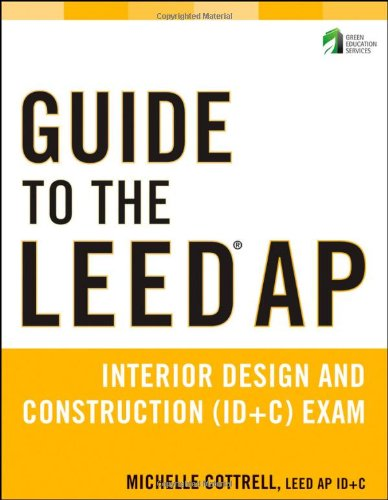 guide-to-the-leed-ap-interior-design-and-construction-id-c-exam