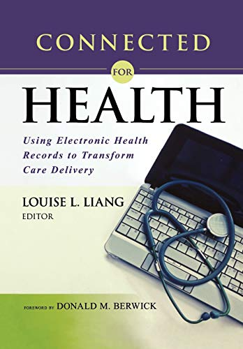 connected-for-health-using-electronic-health-records-to-transform-care-delivery