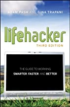 Lifehacker: The Guide to Working Smarter,…