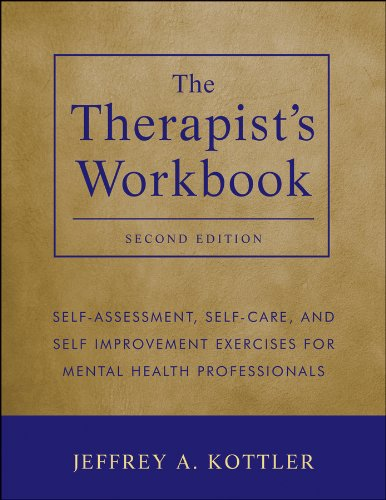 the-therapists-workbook-self-assessment-self-care-and-self-improvement-exercises-for-mental-health-professionals