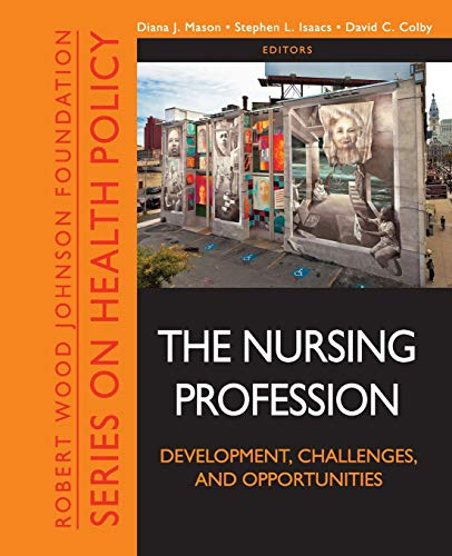 the-nursing-profession-development-challenges-and-opportunities