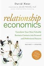 Relationship Economics: Transform Your Most…