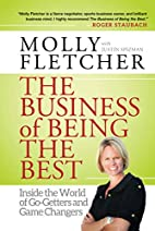 The Business of Being the Best: Inside the…