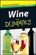 Wine for Dummies Mini Edition by Ed McCarthy