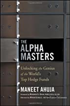 The Alpha Masters: Unlocking the Genius of…
