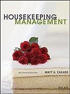 Housekeeping Management by Matt A. Casado