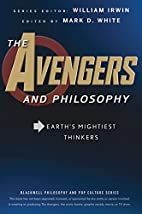 The Avengers and Philosophy: Earth's…