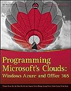 Programming Microsoft's Clouds: Windows…