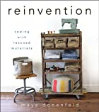 Reinvention: Sewing with Rescued Materials…